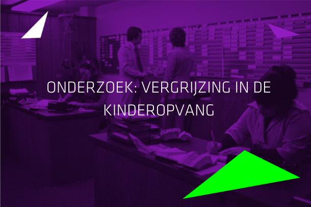 """ONDERZOEK: """"Vergrijzing"""" in de kinderopvang"""